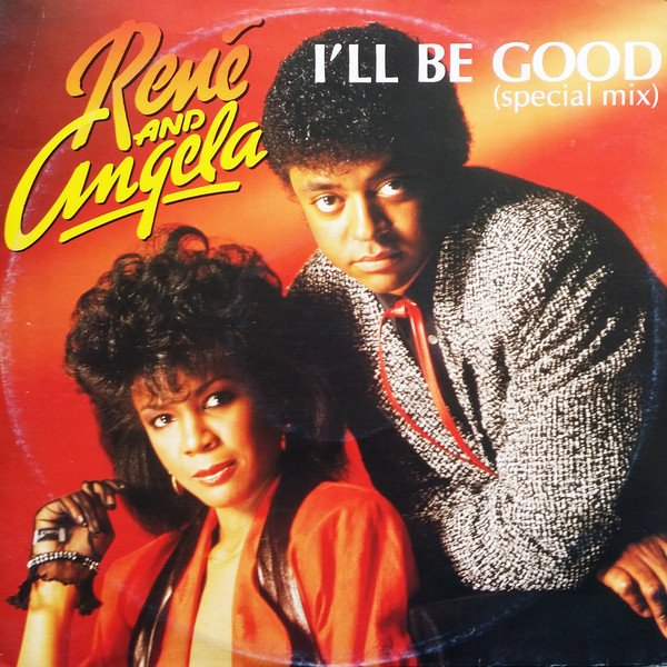 "1985 / René & Angela ""i'll be good"" (1985)"