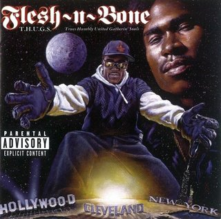 Flesh-N-Bone - T.H.U.G.S. Trues Humbly United Gatherin' Souls (1996)