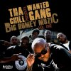 Tha Chill Presents Wanted Gang -  Big Homey Muzic Vol One (2010)