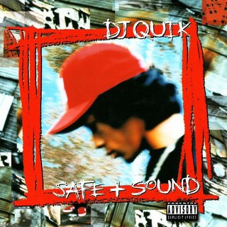 DJ Quik - Safe + Sound (1995)