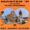 Master ' P Feat. The Real Untouchables - Get Away Clean (1991)