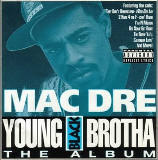 Mac Dre - Young Black Brotha (1993)