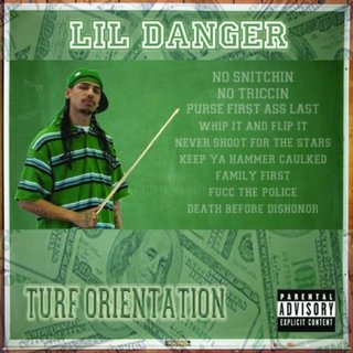 Lil Danger - Turf Orientation (2010)