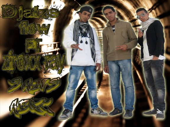 djaize flow ft ziroxx ray__sans-abre         جديد (2012)