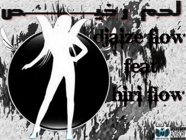 dejaize flow feat hiri flow__l7ame rekhis (2012)