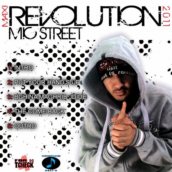 Mic STreeT - MaXi REVOLUTION 2011