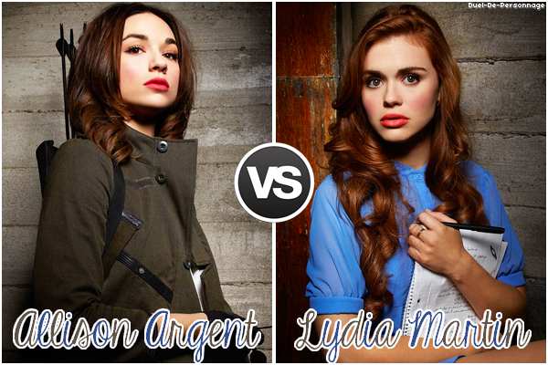 # Allison Argent VS Lydia Martin (Teen Wolf)