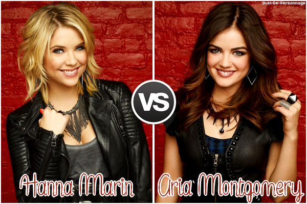 # Hanna Marin VS Aria Montgomery (Pretty Little Liars)