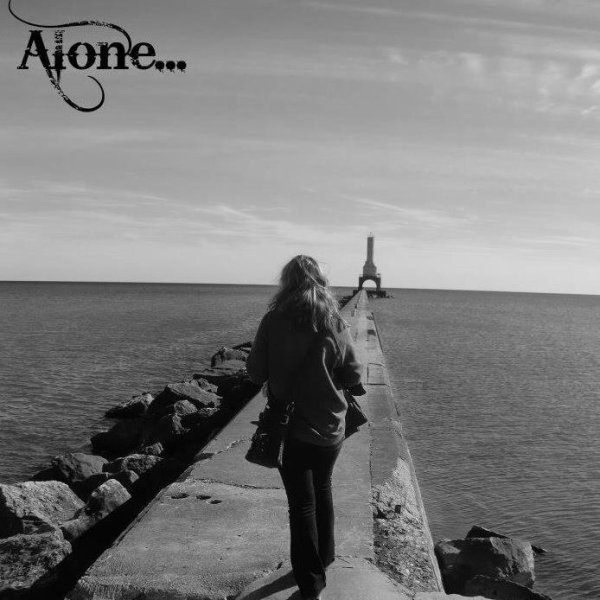 Alone... All on my own.