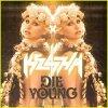 Die Young Ke$ha