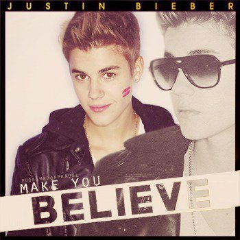 Believe 2.0 / Make You Believe (2013)