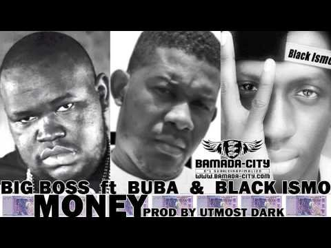 single / big boss ft buba ft black ismo(Money) (2014)