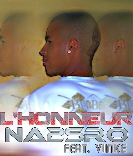 Na2sro Feat. Viinké - L' Honneur  (2012)