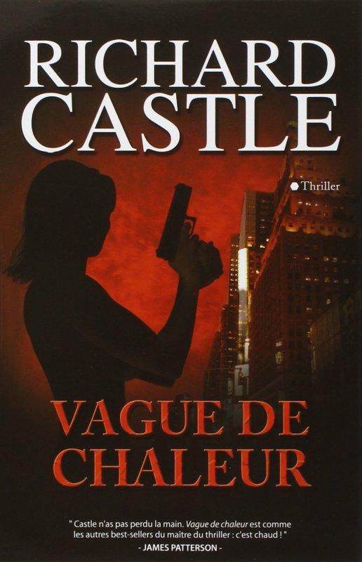 Vague de Chaleur de Richard Castle