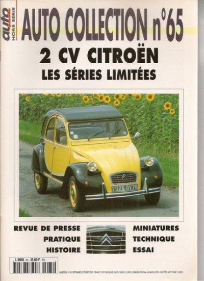 au mondial de l'auto je me suis payer 3 reliures des magasines d'auto collections ( des anciens numeros pour 10e les 3) donc la 2cv , r8 gordini et ds 19 ils sont tres complets en details !