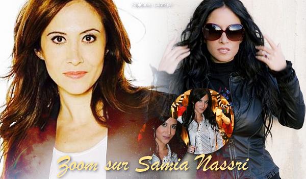 Article 4: Zoom sur le profil de Samia Nassri