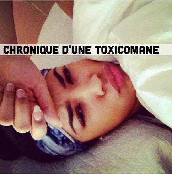 Chronique d'une toxicomane (5)