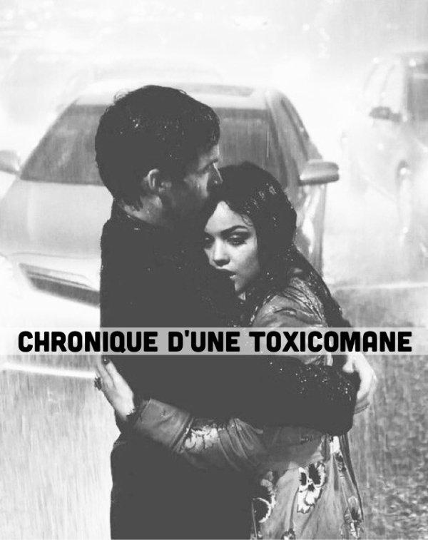 Chronique d'une toxicomane (9)