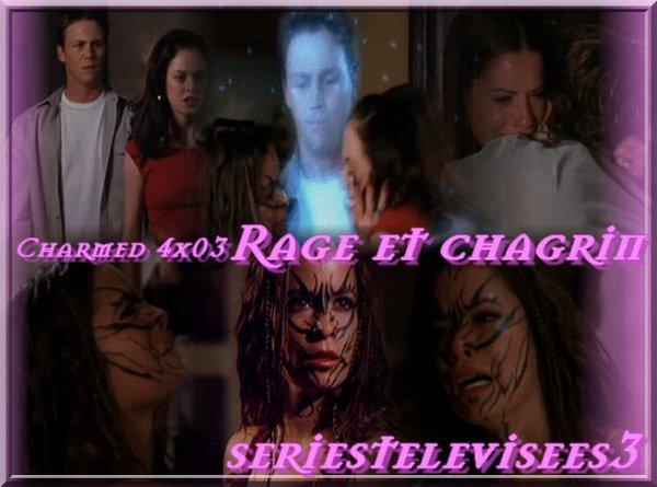 Épisode 4x03 Saison 4 Rage et Chagrin Charmed
