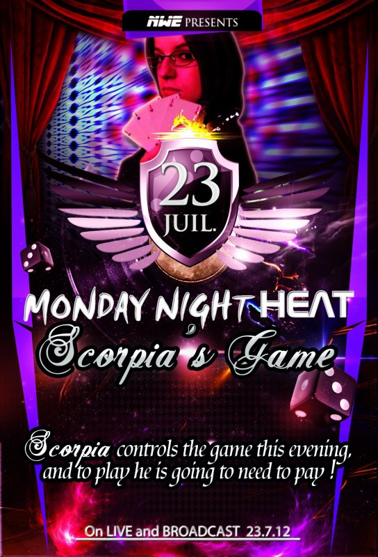 NWE Monday Night HEAT Scorpia Game's