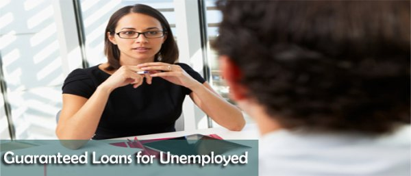 How Guaranteed Loans for the Unemployed People are the Viable Alternative?