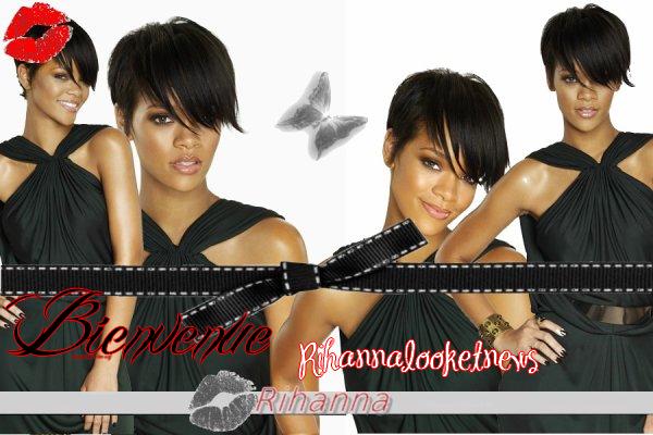 Rihanna ; Bienvenue