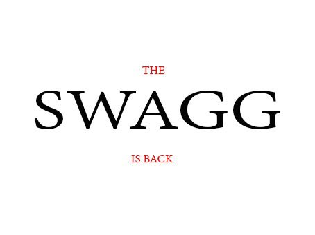 THE SWAGG MAG IS BACK