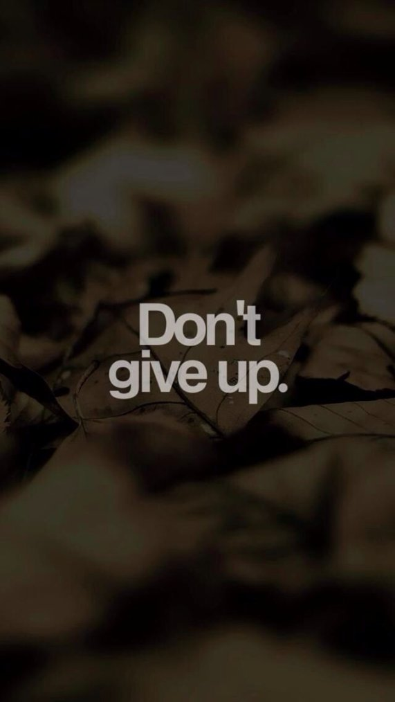n'abandonnez pas ❤️