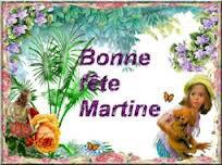 BONNE FÊTE MARTINE !!!