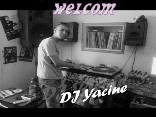 ~~ DJ@YACINE.COM ~~ Soyé Les Bienvenu ~~