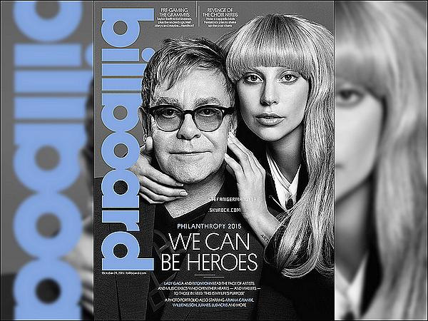 ► Lady Gaga et Elton John en couverture du numéro spécial Philanthropie du Billboard.