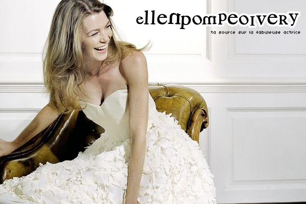 » Ellen Pompeo ; 11 Lettres ; 1 Perfection ♥