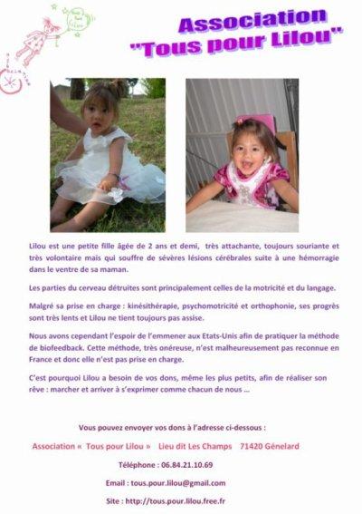 voici-lilou en photo ; le site est : ensembles -pour-lilou @skyrock.com pour les dons c'est directement a l'association !! mercie de votre aides !! milles biz