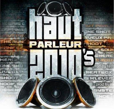 HAUT PARLEURS 2010'S