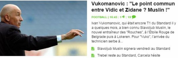 "Vukomanovic : ""Le point commun entre Vidic et Zidane ? Muslin !"""