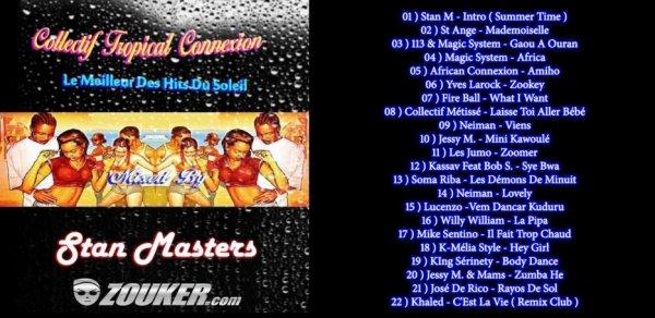 Collectif Tropical Connexion - Stan Masters  ( En Exclu !!! Sur Notre Blog !!! )
