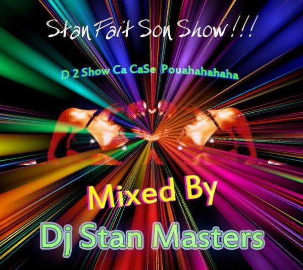 Stan Fait Son Show - Dj Stan Masters (2013)