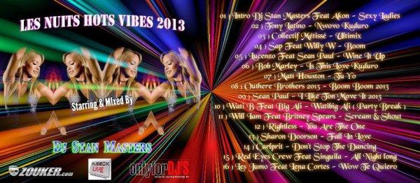 Les Nuits Hots Vibes 2013 Mixed By Dj Stan Masters (  100 % Clubbers )