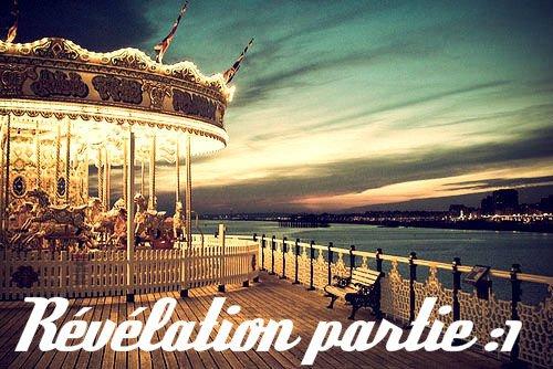 Chapitre3 : Revelation partie1