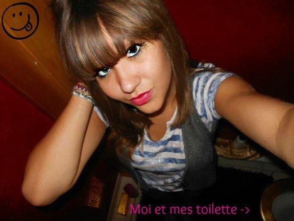 Moi et mes toilette (or) mdr