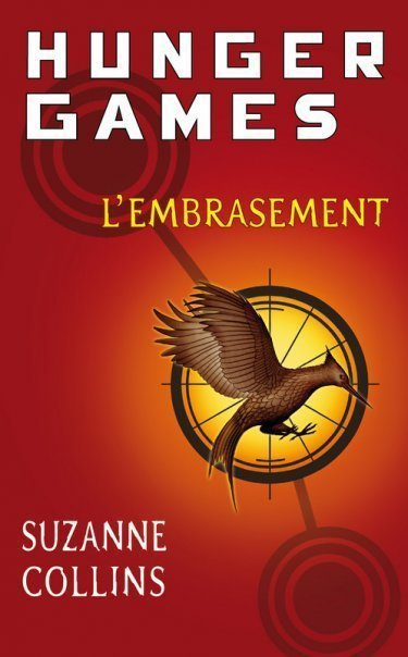 Hunger Games L'embrasement - Suzanne Collins