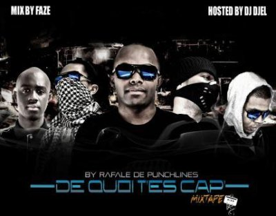 Mixtape « DE QUOI T'ES CAP' » mixée par DJ FAZE et DJ DJEL