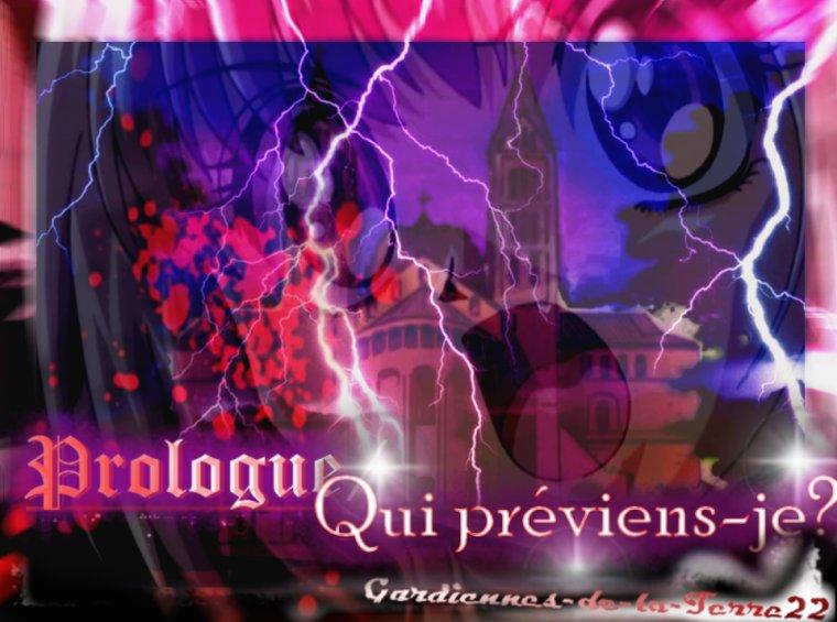 Prologue/ Qui préviens-je ? ✔