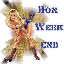 bon week end a tous!!!!!!!