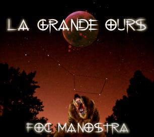 Sur Le Banc Des Accusés  /  F.O.C Manostra - La Grande Ours (2012)