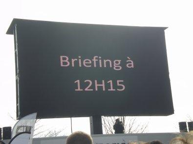 Le briefing d'avant départ !