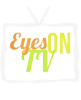 EyesOnTV