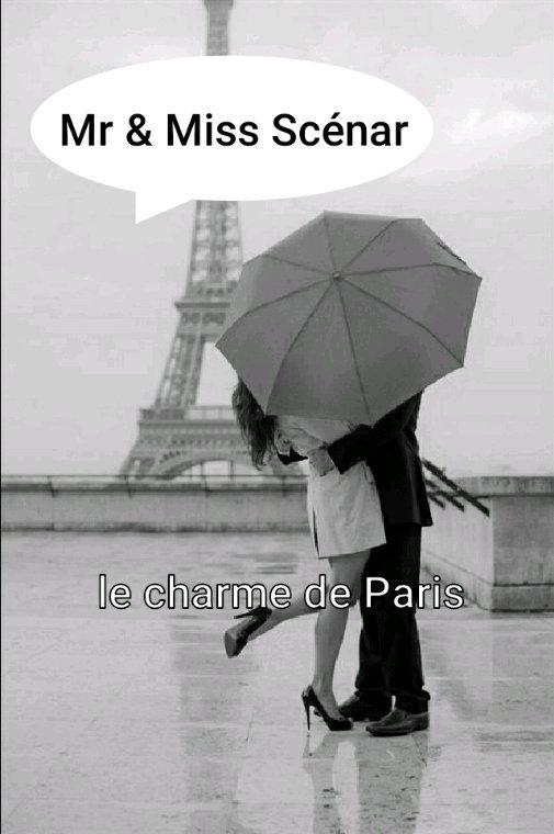 Le charme de Paris........... 7