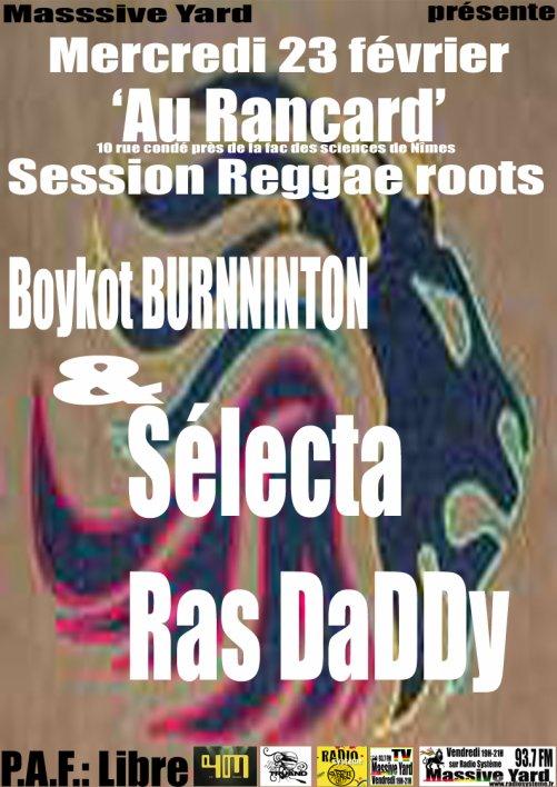 Session 'Massive Yard' Roots Reggae avec Sélecta Ras Daddy et Boykot BURNINTON
