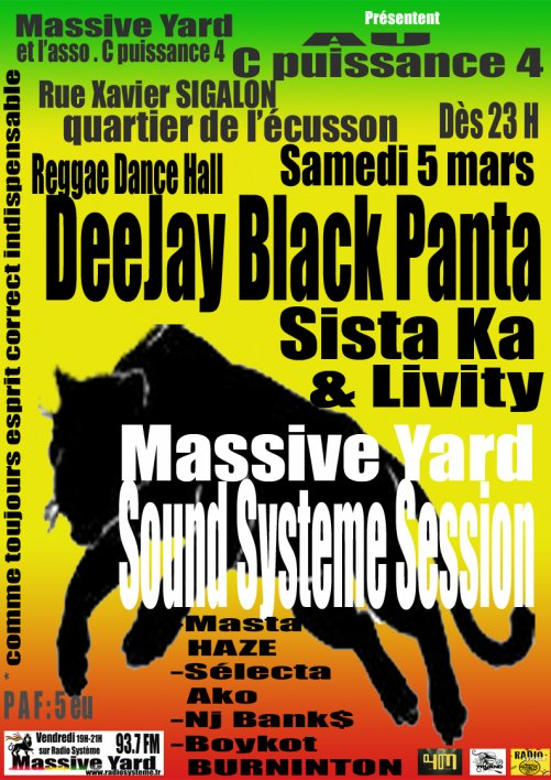 Monstrueuse session Sound Systeme 'BlackPanta , Sista Ka et Livity prévue pour ce samedi 5 mars !!!!